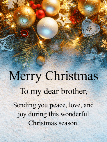 Merry Christmas Card.Send This Upscale Merry Christmas Card To Your Dear Brother