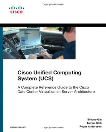 Bestseller Books Online Cisco Unified Computing System (UCS) (Data Center): A Complete Reference Guide to the Cisco Data Center Virtualization Server Architecture (Networking Technology) Silvano Gai, Tommi Salli, Roger Andersson $41.02  - http://www.ebooknetworking.net/books_detail-1587141930.html