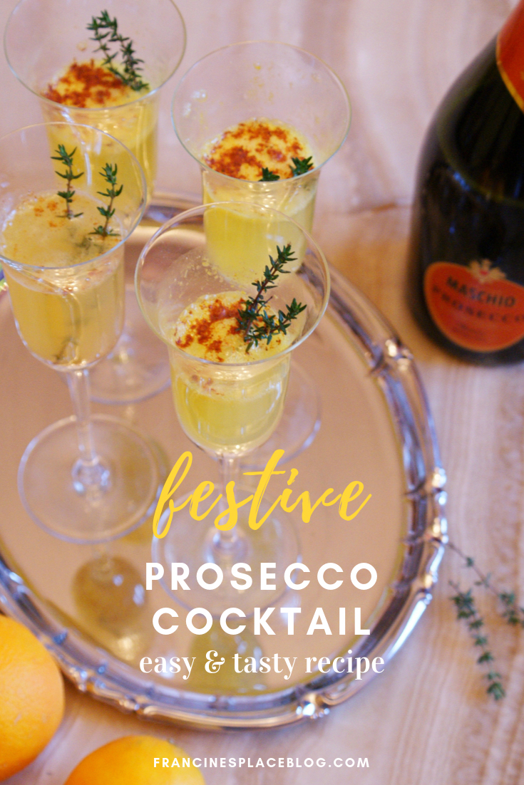 Francine's Place Blog: looking for the best cocktail and drink ideas and recipes for Christmas and holidays? Make this festive prosecco, orange and cinnamon cocktail to surprise your guests. Ready to celebrate and party with this homemade sparkling drink? #christmas #christmasrecipes #christmasdrinks #christmascocktails #christmasparty #cocktailrecipes #christmaspartyideas #prosecco #festiveseason #drinkrecipes #francinesplaceblog #proseccococktails