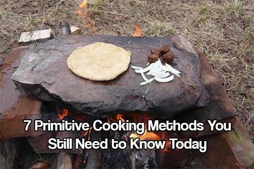 Photo of 7 Primitive Cooking Methods You Still Need to Know Today
