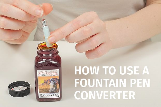 How to use a fountain pen converter pens pencils paper