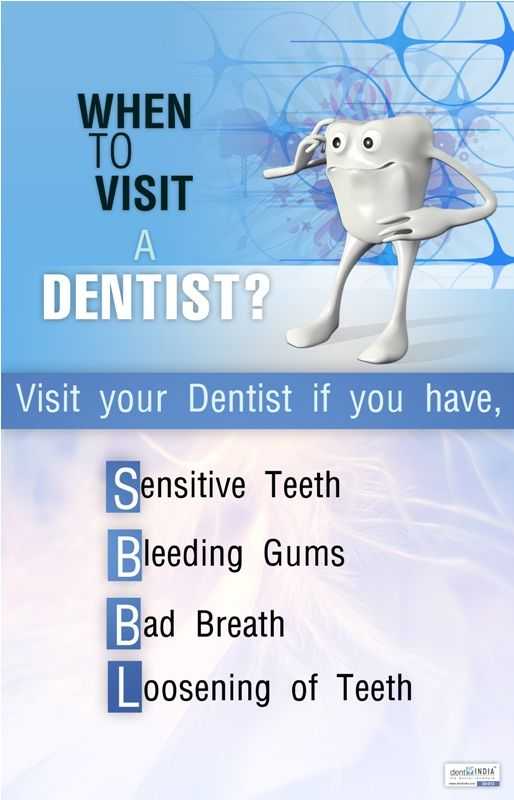When to visit a dentist? | Dental Posters | Pinterest | Dentists