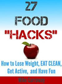 "Bargain book find of the day for $0.99: 27 Food ""Hacks"" by Mike Carraway.  http://indiebookoftheday.com/bbs61326    ""If you're on the fence and tired of reading 200 page manuscripts full of science and stuff thats hard to put into action...buy 27 Hacks because it's easy to implmenent and it's FUN seeing how fast your body adjusts and says ""Thank you for treating me nice"""""