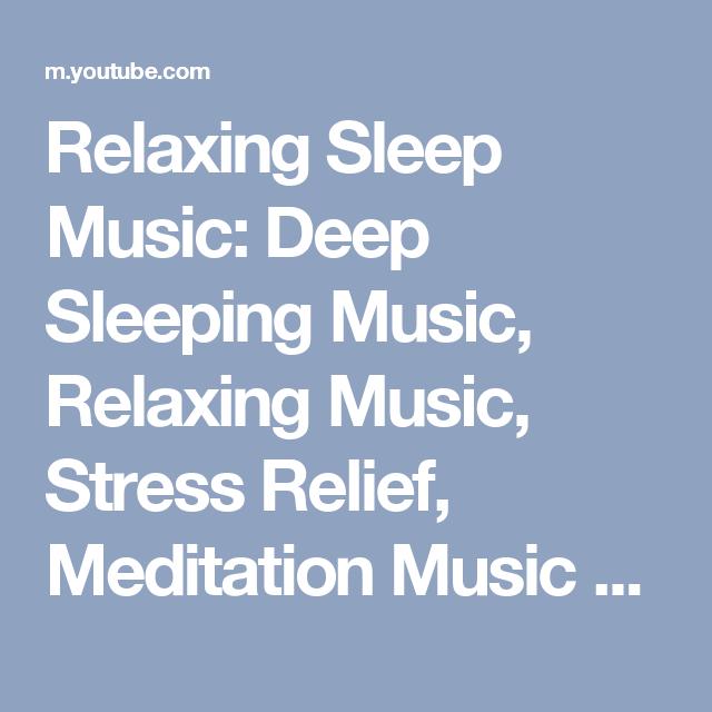 Relaxing Sleep Music: Deep Sleeping Music, Relaxing Music