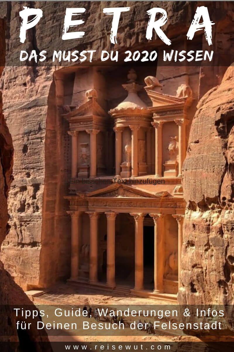Petra Jordanien Tipps Wanderungen Infos Fur 2020 In 2020 Petra Jordanien Jordanien Reisen