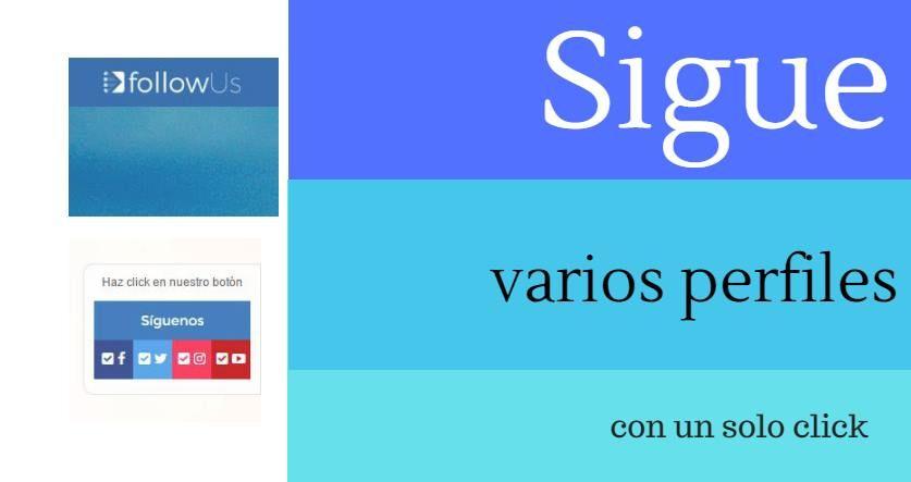 #Utilidades_para_blogs_y_sites #botonera #Redes_Sociales FollowUs, un botón para que nos sigan en todas nuestras redes con un click