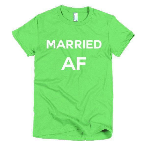 Married AF [short sleeve women's t-shirt]