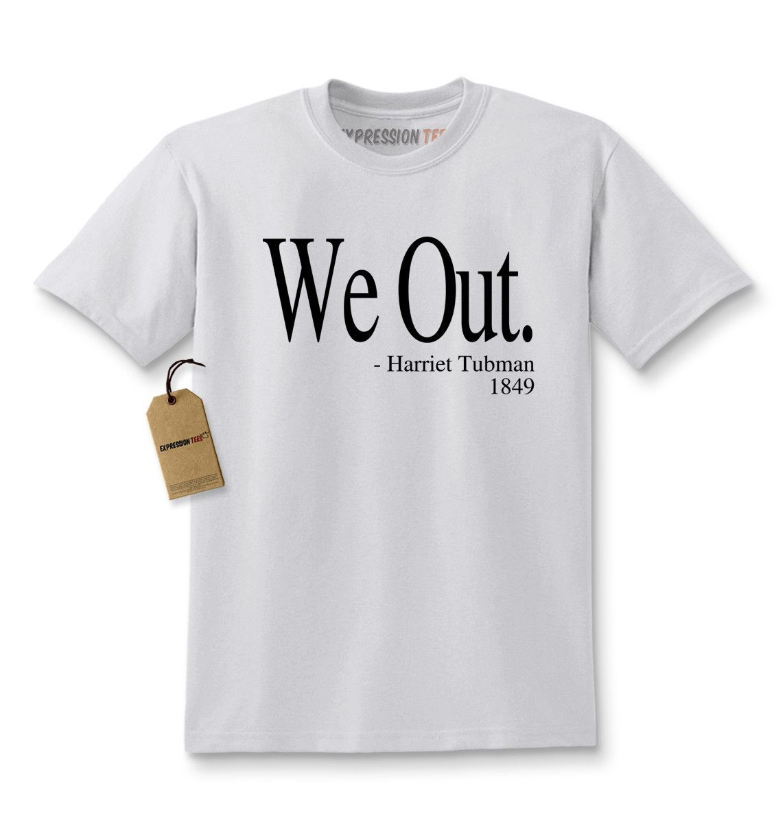 White Print We Out Harriet Tubman Funny Quote Youth-Sized Hoodie Expression Tees