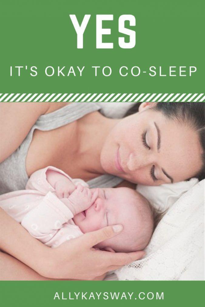 Yes It S Okay To Co Sleep Safe Co Sleeping And Bedsharing