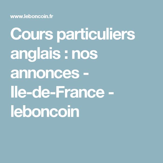 Cours Particuliers Anglais Nos Annonces Ile De France