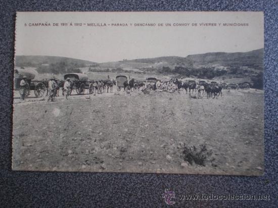 AÑO 1911 CAMPAÑA DE MELILLA CONVOY DE VÍVERES Y MUNICIONES