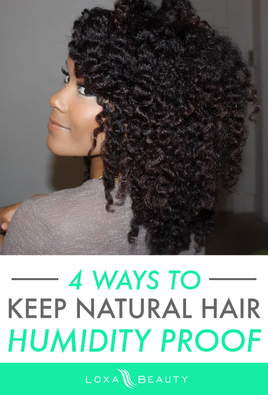 4 Ways To Keep Your Natural Hair Humidity Proof The Layer Natural Hair Styles Natural Hair Inspiration Curly Hair Styles Naturally