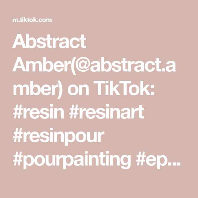 Abstract Amber(@abstract.amber) on TikTok: #resin #resinart #resinpour #pourpainting #epoxy #epoxyresin #epoxyreainart #mixedmedia #micapowder #geode #geodeart