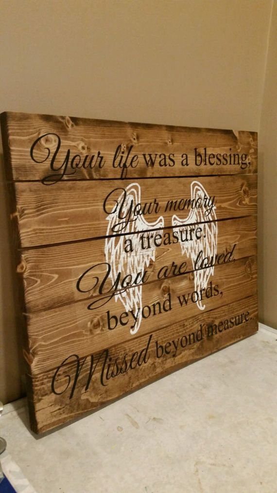 Your Life Was A Blessing Your Memory A Treasure You Are Loved