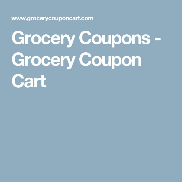 Grocery Coupons Grocery Coupon Cart Grocery Coupons Free Grocery Coupons Organic Coupons
