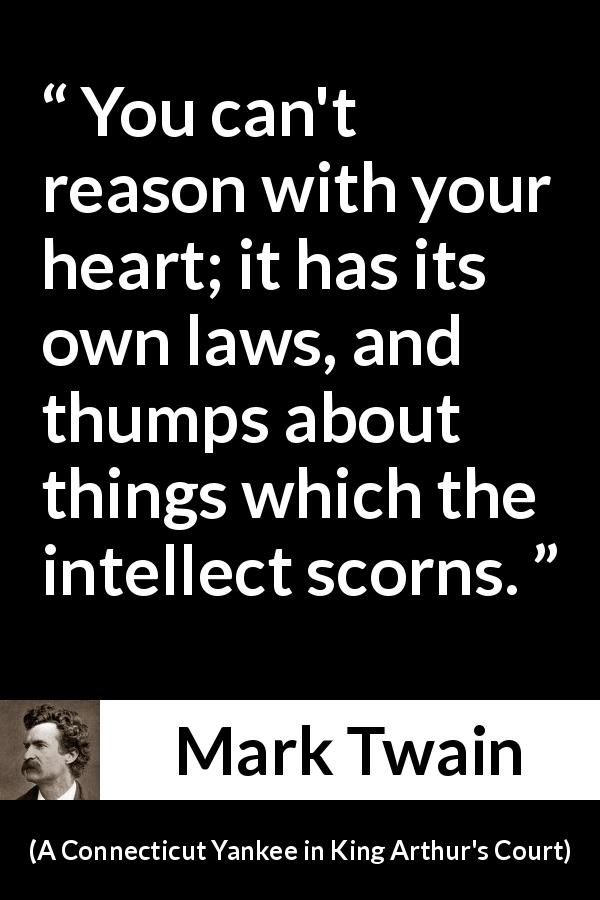 "Mark Twain about reason (""A Connecticut Yankee in King Arthur's Court"", 1889)"