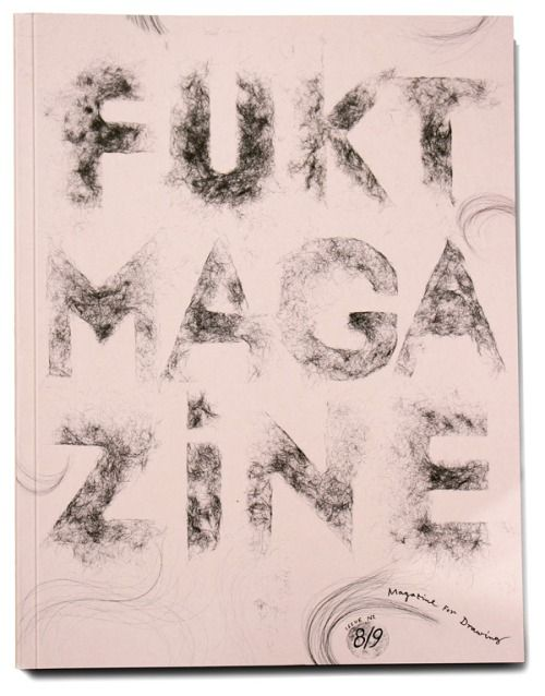 Typeverything.com Fukt Magazine Cover by Ariane Spanier.