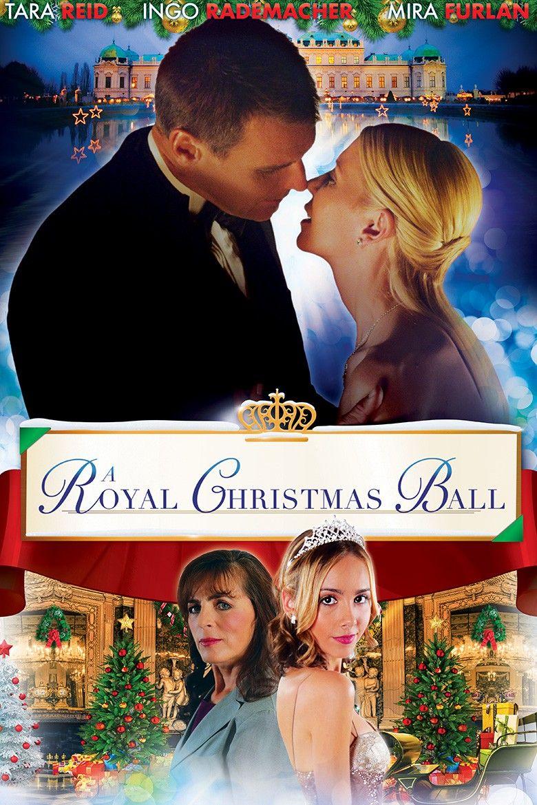 A Royal Christmas Ball December 10, 2017 | Good movies/love comes ...