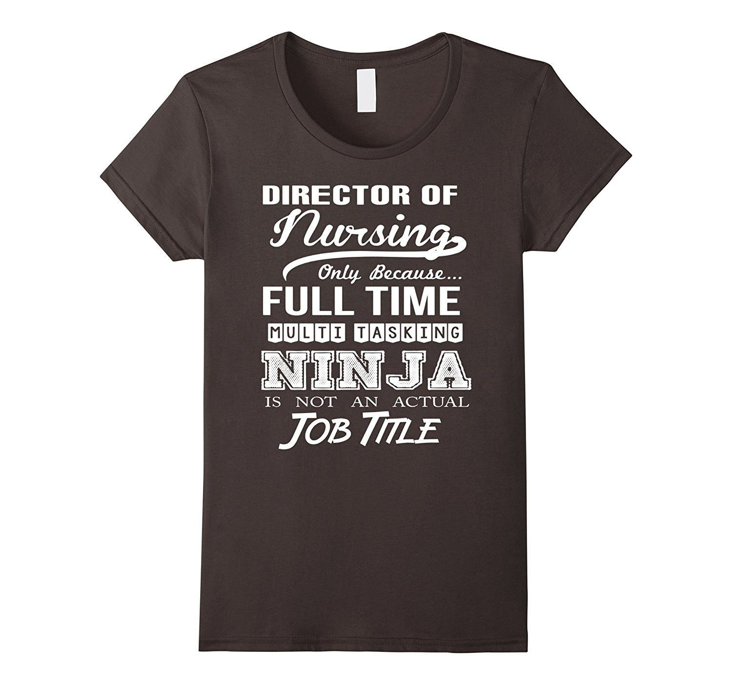 Director Of Nursing Job Title Shirt  Products    Job
