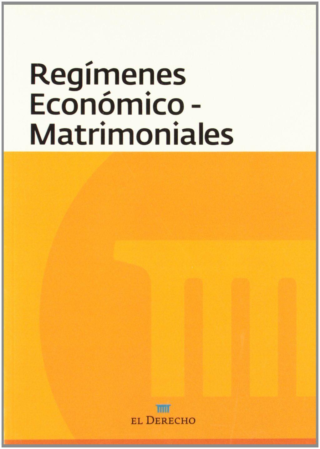 Regímenes económico-matrimoniales. - 2010 | Derechos