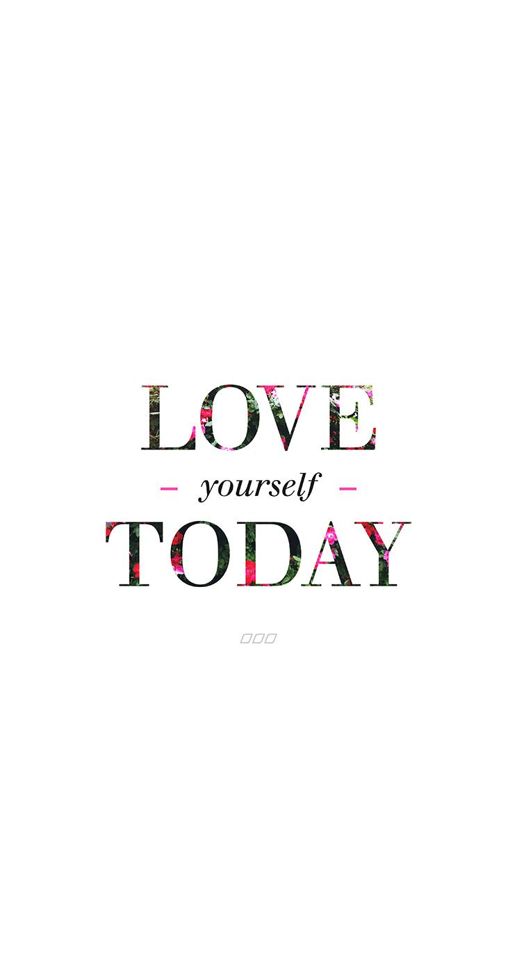 Love Yourself Quotes Wallpaper : Minimal white floral Love yourself Today iphone wallpaper phone background lock screen Iphone ...