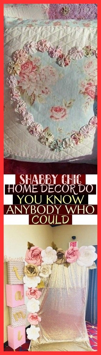 Shabby Chic Home Decor Do You Know Anybody Who Could