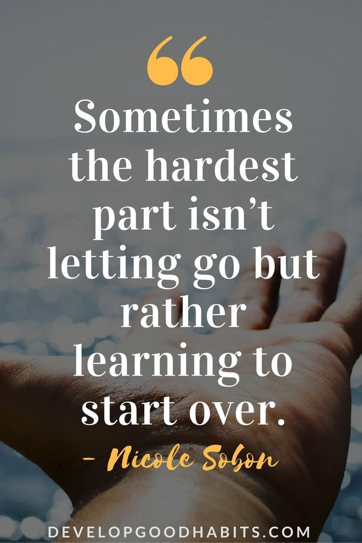 Letting Go Quotes: 89 Quotes about Letting Go and Moving ...