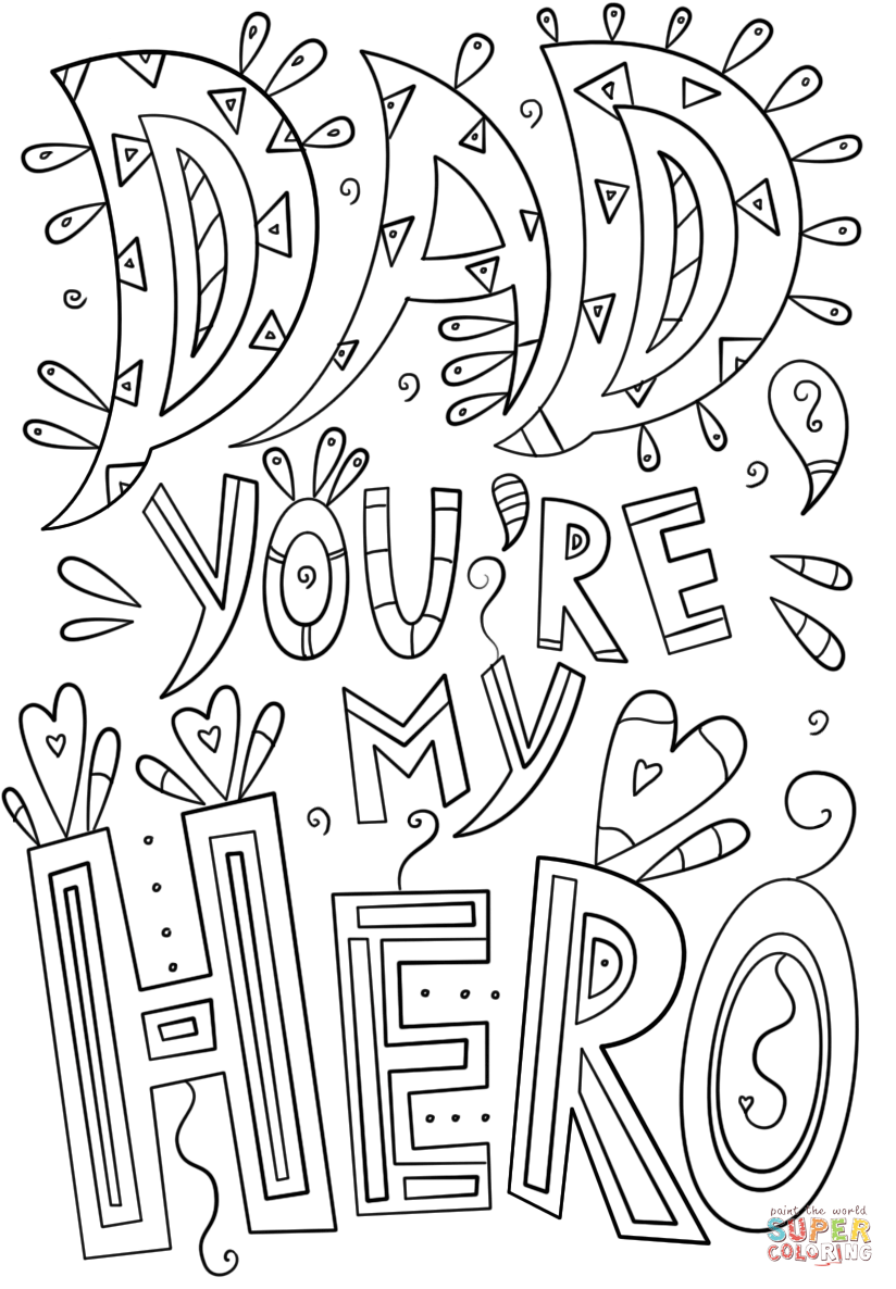 Dad You Are My Hero Doodle Super Coloring Fathers Day Coloring Page Coloring Pages Diy Father S Day Cards [ 1186 x 824 Pixel ]