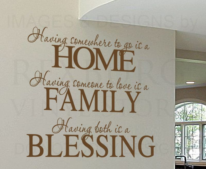 Wall Decal Sticker Quote Vinyl Having Somewhere To Go Is A Home Family Love  F72 |