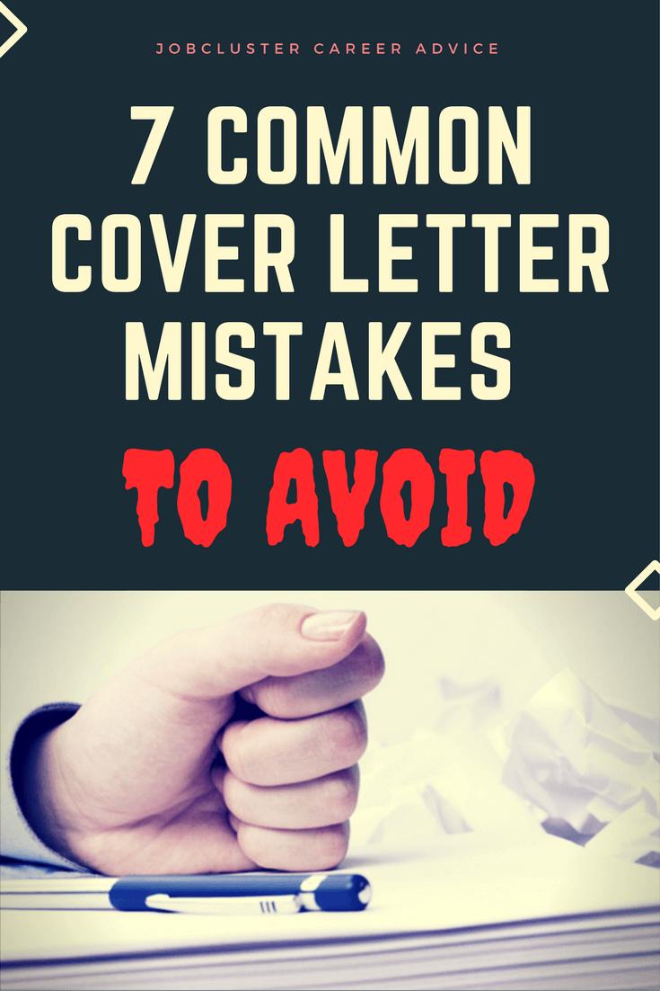 7 Common Cover Letter Mistakes To Avoid #CoverLetter #Letter #CV #Mistakes