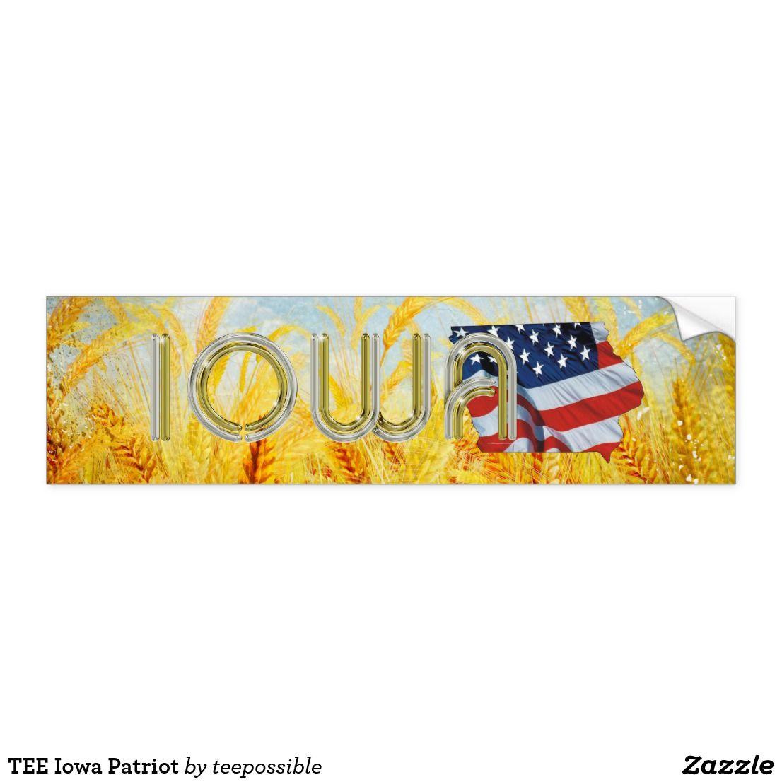 Tee Iowa Patriot Bumper Sticker Zazzle Com Bumper Stickers Bumpers Strong Adhesive [ 1106 x 1106 Pixel ]