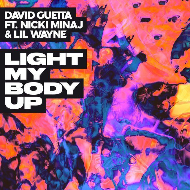Light My Body Up Feat Nicki Minaj Lil Wayne David Guetta Anghami
