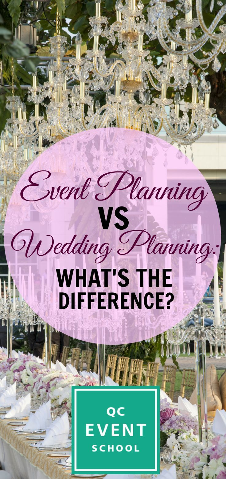 What Do Event Planners Do Differently Than Wedding Planners Are There Differences In Th Event Planning Career Wedding Planner Business Party Planning Business