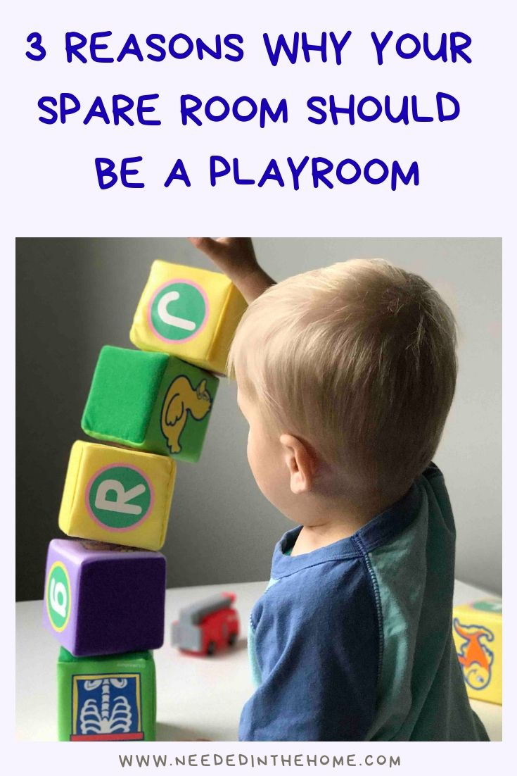 3 Reasons You Should Turn Your Spare Room Into A Playroom