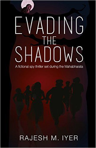 Evading The Shadows by Rajesh M Iyer   Book Reviews Kindle Books
