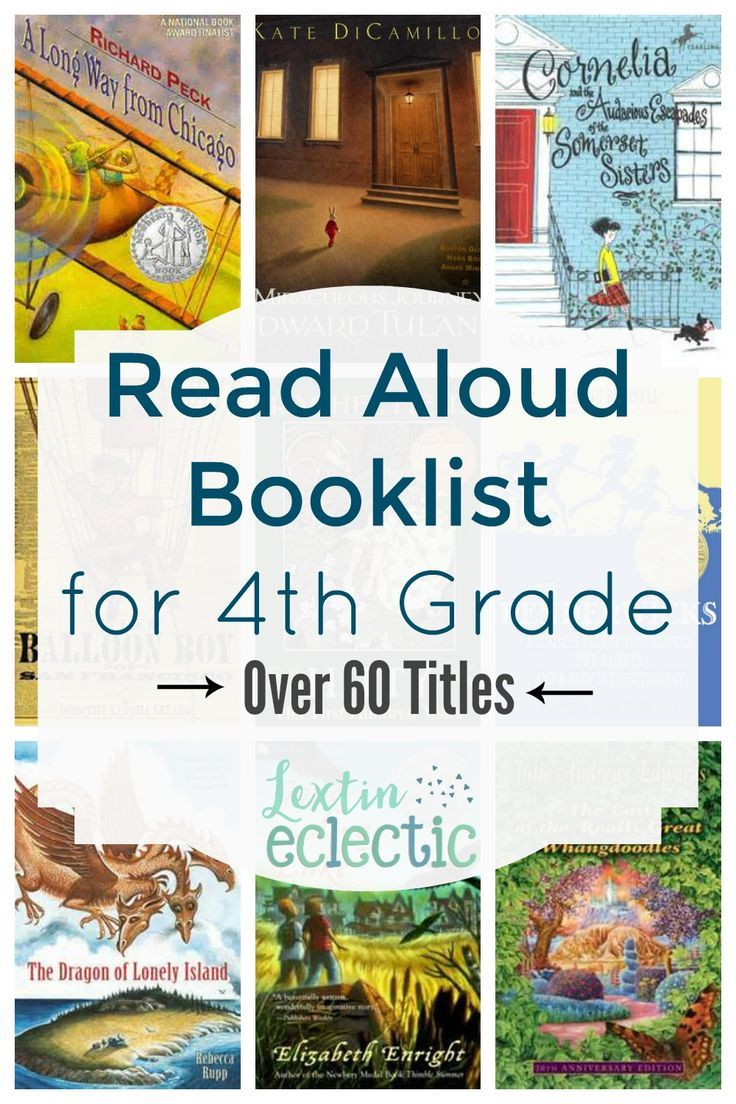 Book List 4th Grade Read Alouds Lextin Eclectic 4th Grade Books 4th Grade Reading Homeschool Reading