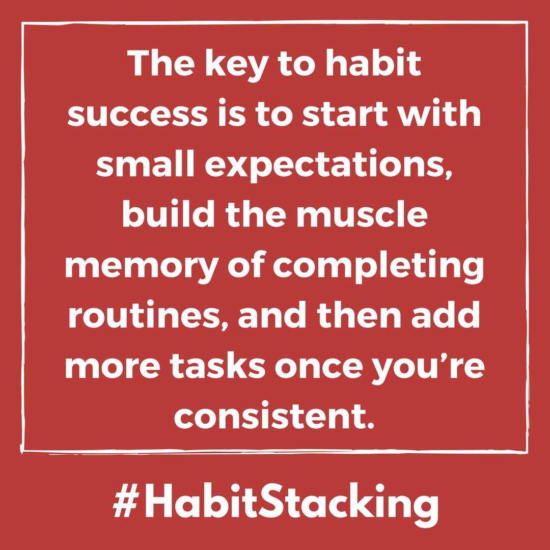 13 Steps For Building A Habit Stacking Routine