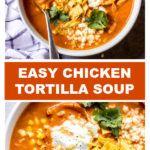 Creamy Chicken Tortilla Soup #chickentortillasoup