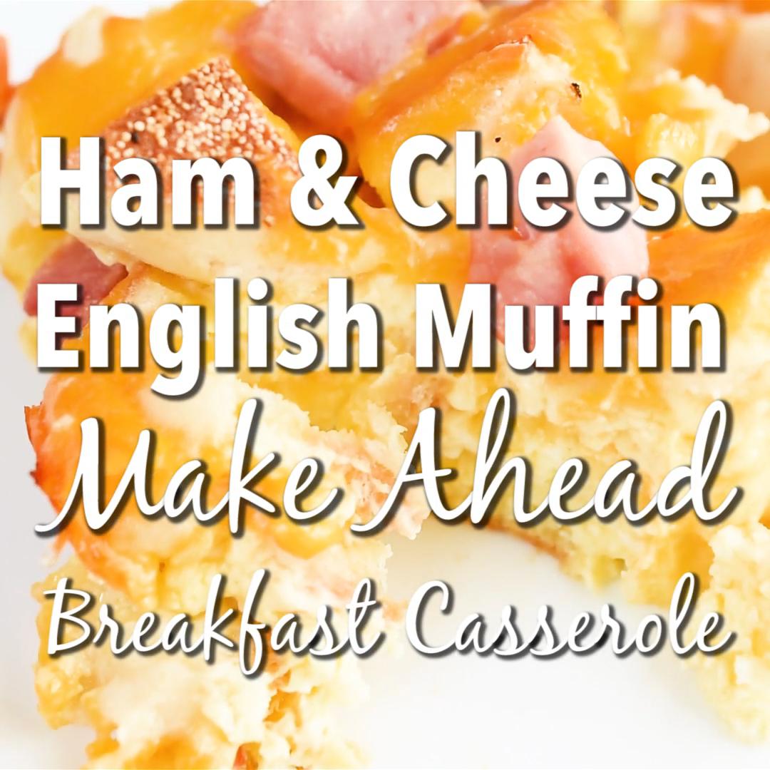 Ham & Cheese English Muffin Make Ahead Breakfast Casserole images