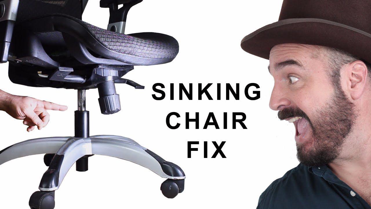 Chair Keeps Sinking Fix
