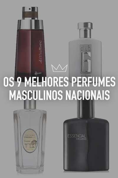 66d6c29d170ca Os 9 melhores perfumes masculinos nacionais   Perfumes ...