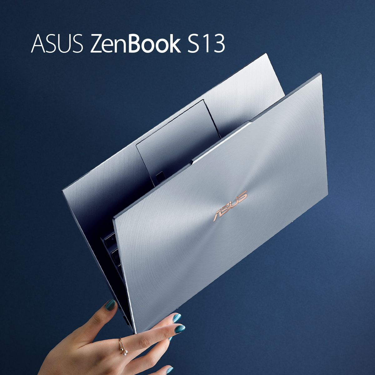 Asus Zenbook S13 Power And Beauty Evolved Asus Good Advertisements Interactive Display