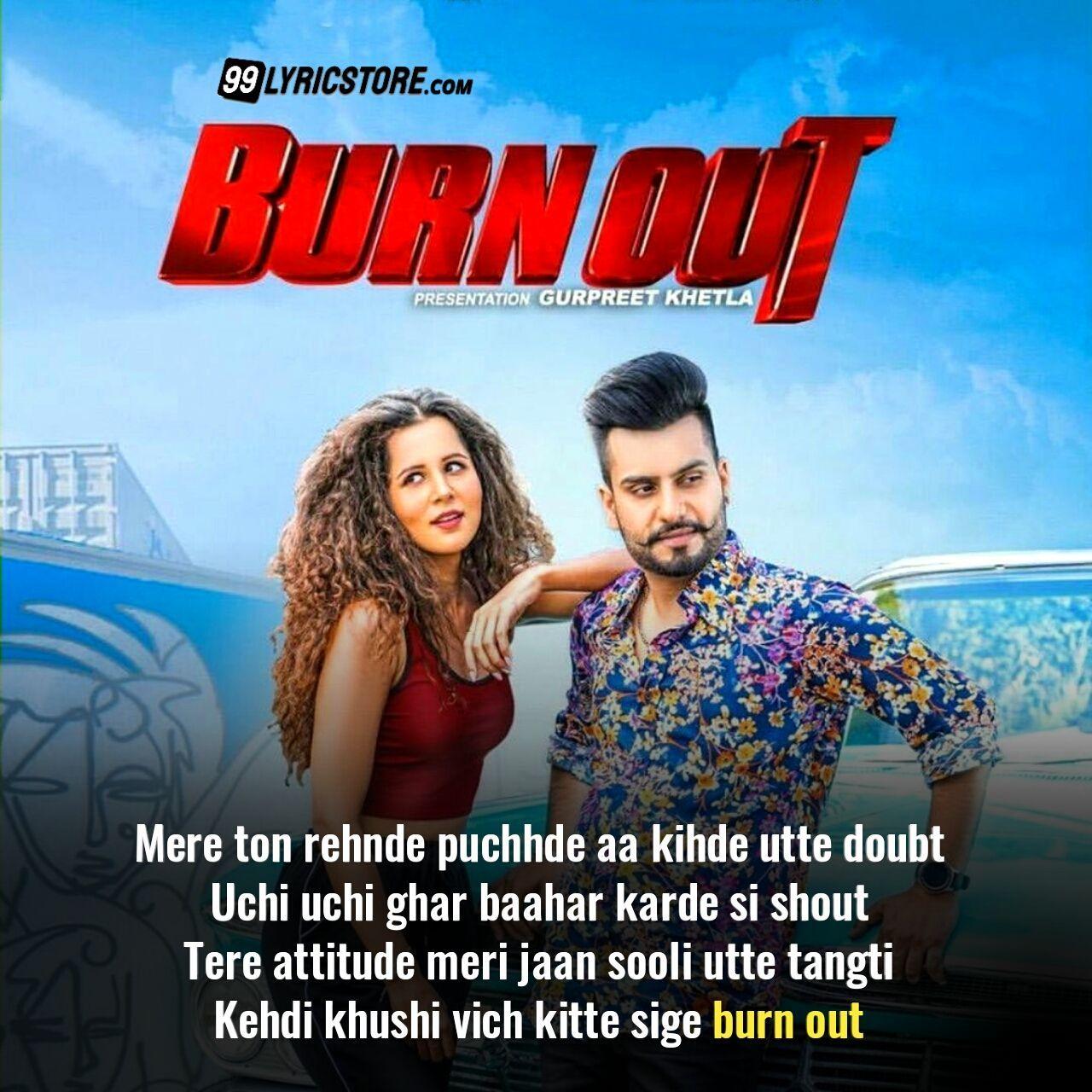 Burn Out Lyrics Dj Flow Ft Karan Aujla Radhika Bangia Lyrics Dj Songs