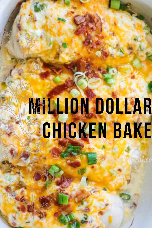 Pin On Tasty Million Dollar Chicken Bake Recipe