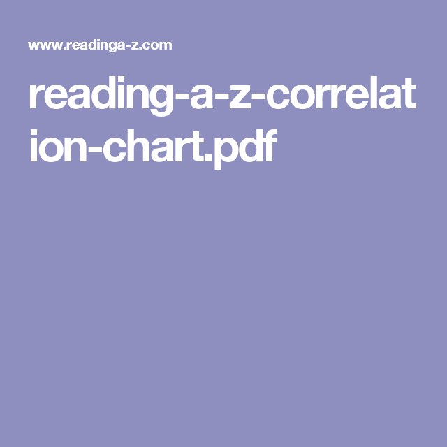 Reading A Z Correlation Chart Pdf Reading Let It Be
