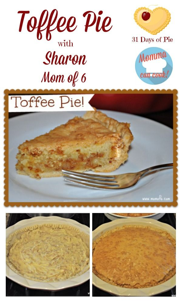 Sharon is sharing one of her family's favorite recipes for Momma Can Cook and 31 Days of Pie. I hope you enjoy this Toffee Pie recipe.