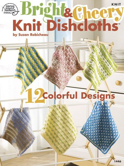 Bright Cheery Knit Dishcloths Patterns 12 Colorful Designs Knitting Kitchen