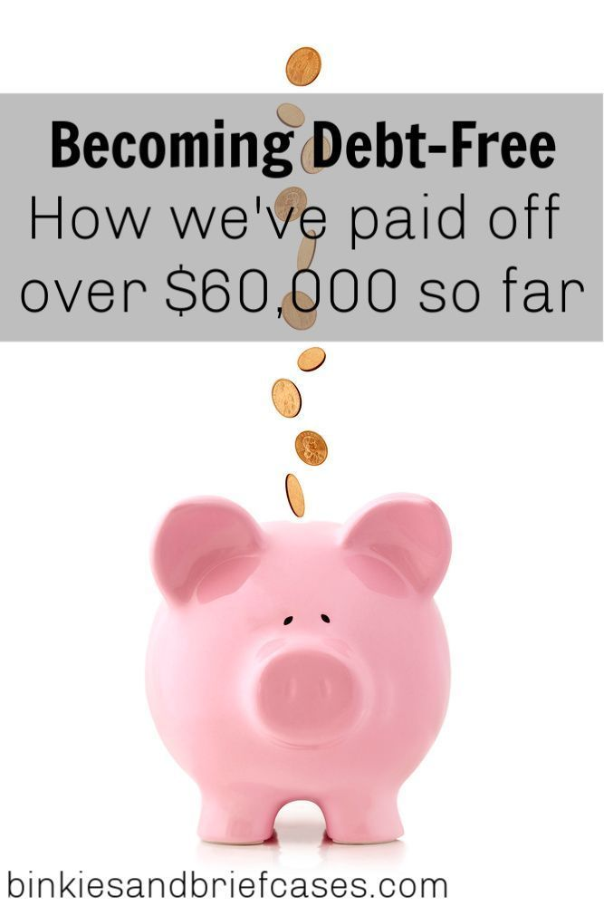 How We've Paid Off $60,000 of Debt (So Far) • Binkies and Briefcases