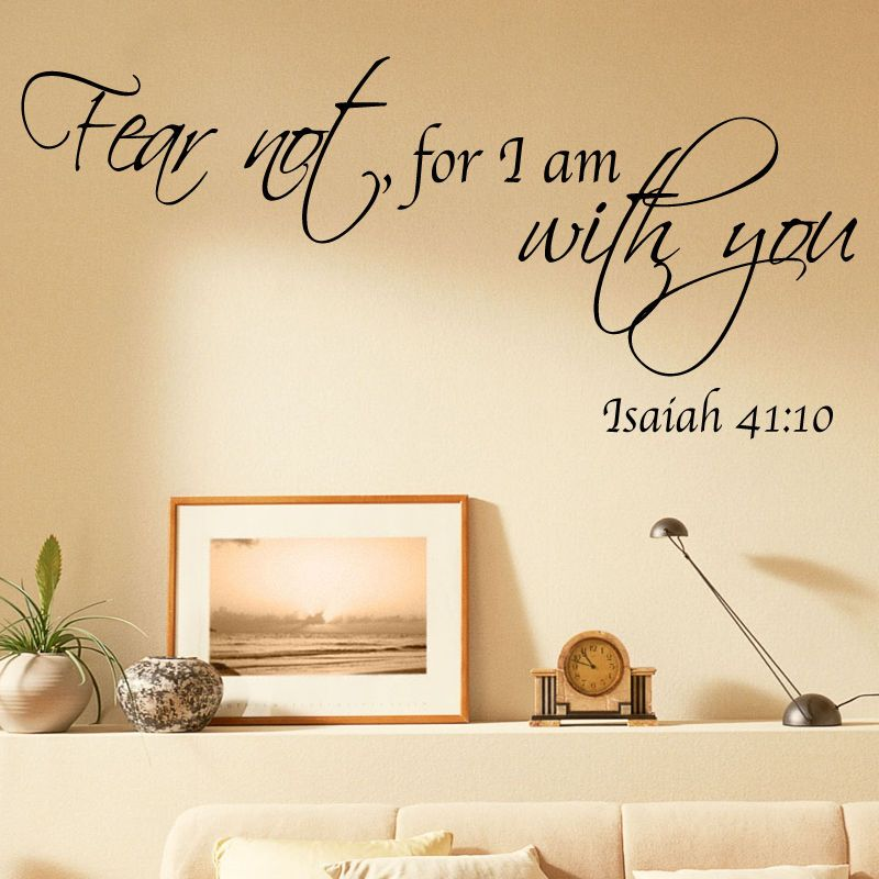 Bible quote vinyl wall art stickers fear not for i am with you ...