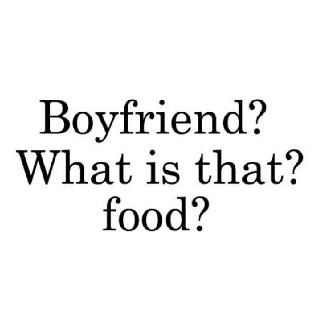 Boyfriend What Is That Food Boyfriend Quotes Funny Quotes Amazing Quotes